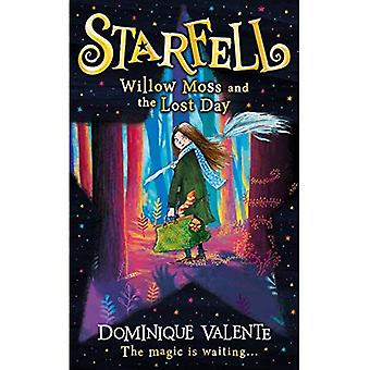 Starfell: Willow Moss and the Lost Day (Starfell, Book 1) (Starfell)