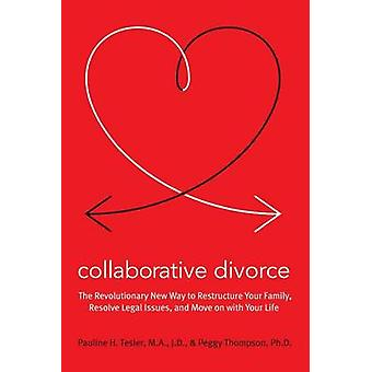Collaborative Divorce by Pauline & Thompson Tesler - 9780061148002 Bo