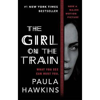 The Girl on the Train (Movie Tie-In) by Paula Hawkins - 9780735212152