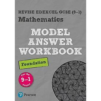 Revise Edexcel GCSE (9-1) Mathematics Foundation Model Answer Workboo