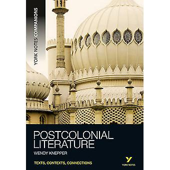 York Notes Companions Postcolonial Literature by Wendy Knepper - 9781