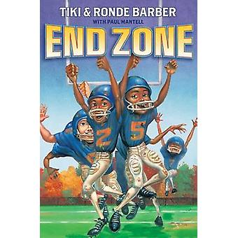 End Zone by Tiki Barber - Ronde Barber - Paul Mantell - 9781416990987
