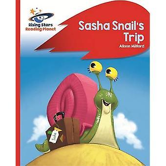 Reading Planet - Sasha Snail's Trip - Red B - Rocket Phonics by Alison