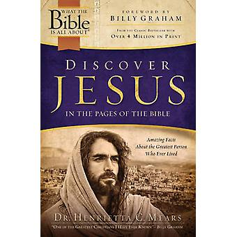 Discover Jesus in the Pages of the Bible by Dr Henrietta Mears - 9781