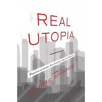 Real Utopia - Participatory Society for the 21st Century - 97819048597