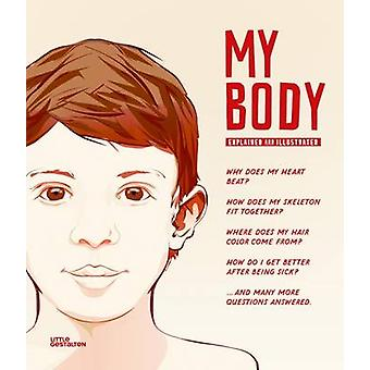 My Body - The Human Body in Illustrations by Gestalten - 9783899557121