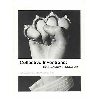 Collective Inventions - Surrealism in Belgium by Patricia Allmer - Hil