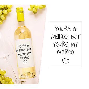 Du er en pervers, men du er min pervers vinflaske Label