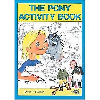 The Pony Activity Book