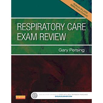 Respiratory Care Exam Review 4e (Paperback) by Persing Gary