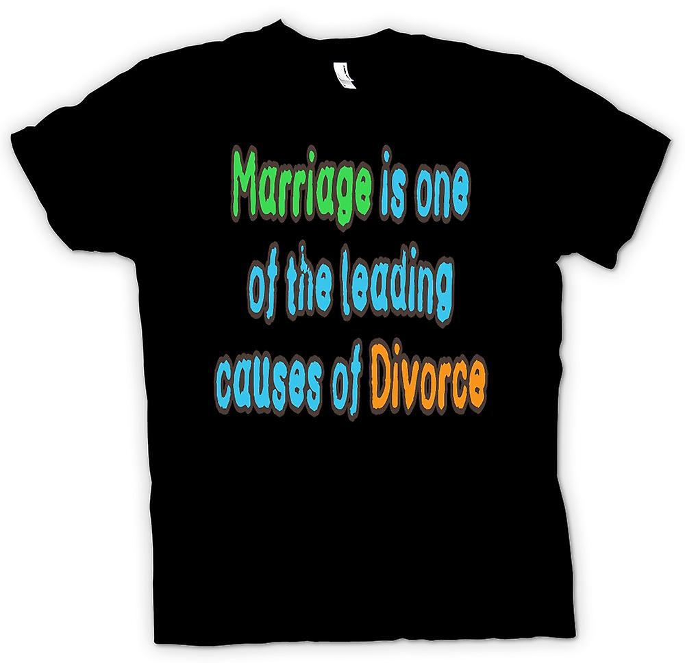 Mens T-shirt - Marriage is one of the leading causes of divorce