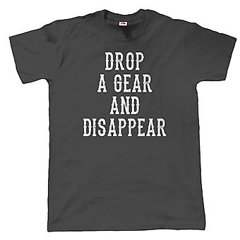 Drop A Gear And Disappear Biker T Shirt - MotoGP TT Superbike Gift for Dad