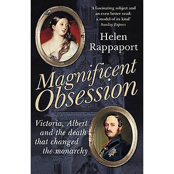 Magnificent Obsession - Victoria - Albert und dem Tod, die t geändert