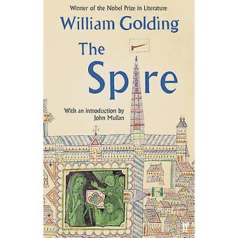 The Spire (Main) by William Golding - John Mullan - 9780571307821 Book