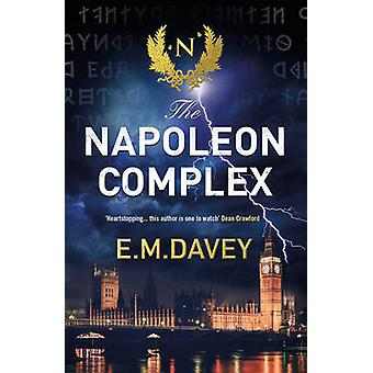 The Napoleon Complex by E.M. Davey - 9780715651087 Book