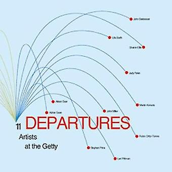 Departures - 11 Artists at the Getty by Lisa Lyons - 9780892365821 Book