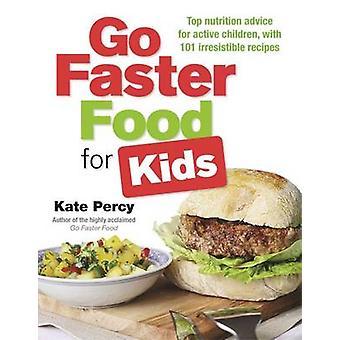Ga sneller Food for Kids - Top voeding advies voor actieve kinderen wit
