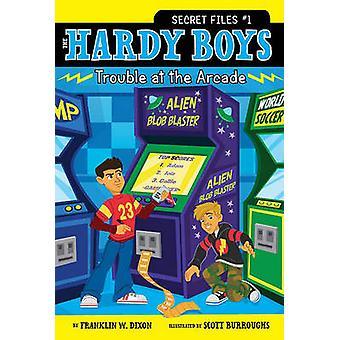 Kłopoty w Arcade Franklin W. Dixon - Scott Burroughs - 978141