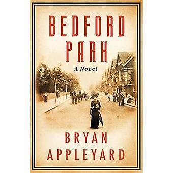 Bedford Park przez Bryan Appleyard - 9781780228389 książki
