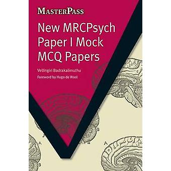 New MRCPsych Paper I Mock MCQ Papers by Vellingiri Badrakalimuthu - G