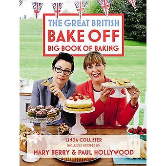 Store britiske Bake off - store bog om bagning af Linda Collister - kærlighed
