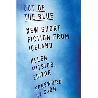 Out of the Blue - New Short Fiction from Iceland by Helen Mitsios - 97