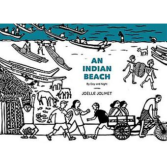 An Indian Beach by Day and Night by Joelle Jolivet - 9789383145676 Bo