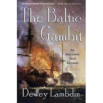 De Baltische Gambit: Alan Lewrie Marine avontuur (Alan Lewrie Marine Adventures)
