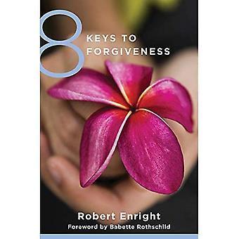 8 kluczy do przebaczenia (8 klucze do zdrowia psychicznego)
