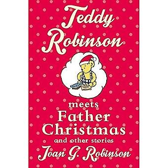 Teddy Robinson meets Father � Christmas and other stories