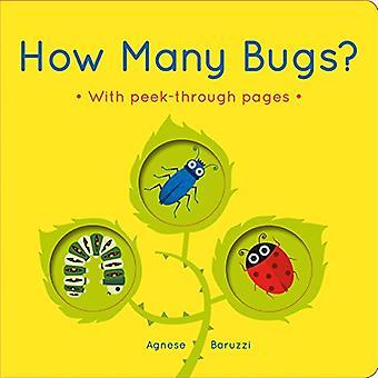 Kuinka monta bugeja?: kuvakirja kurkistaa läpi sivuja [kuvakirja]