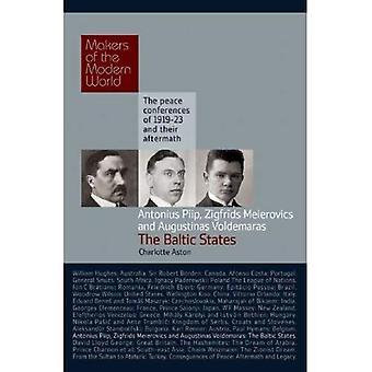 Piip, Meierovics & Voldemaras, Estonia, Latvia & Lithuania: Makers of the Modern World