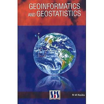 Geoinformatics and Geostatistics