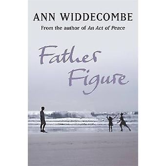 Vaterfigur von Ann Widdecombe - 9781780226842 Buch