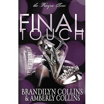 Final Touch by Collins & Brandilyn