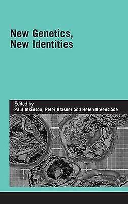 New Genetics New Identities by Atkinson & Paul