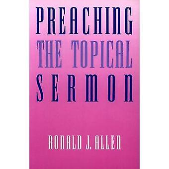 Pregação do sermão tópico por Allen & Ronald J.