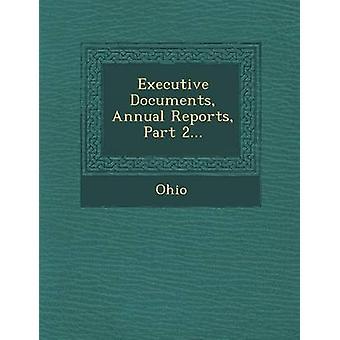 Executivo documentos anuais relatórios parte 2... por Ohio