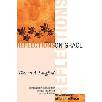 Reflections on Grace by Langford & Thomas A.