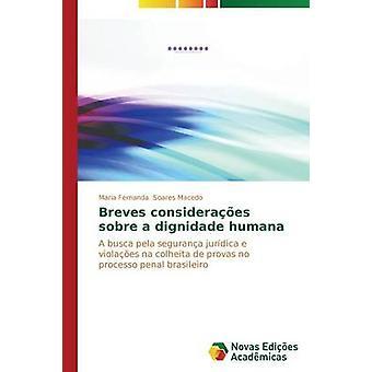 Breves Consideraes Sobre ein Dignidade Humana von Soares Macedo Maria Fernanda