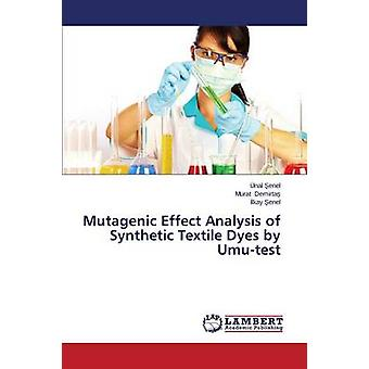 Mutagenic Effect Analysis of Synthetic Textile Dyes by Umutest by enel nal