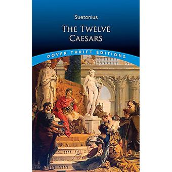 The Twelve Caesars by J. C Rolfe - 9780486822198 Book