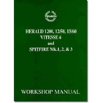 Triumph Workshop Manual - Spitfire Mk1 - 2 & 3 & Herald / Vitesse 6 - P