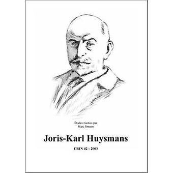 Joris-karl Huysmans - 9789042008991 Book