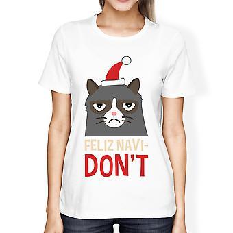 Feliz Navidon't белая Женская футболка Рождественский подарок для любителей кошек