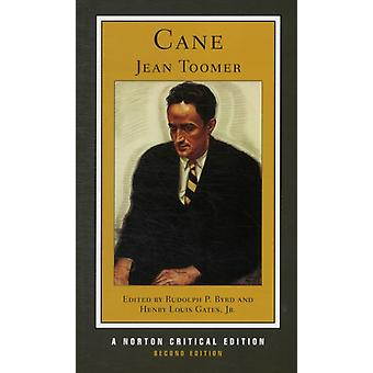 Cane: Authoritative Text Contexts Criticism (Norton Critical Editions) (Paperback) by Toomer Jean Byrd Rudolph P. Gates Henry Louis Jr.