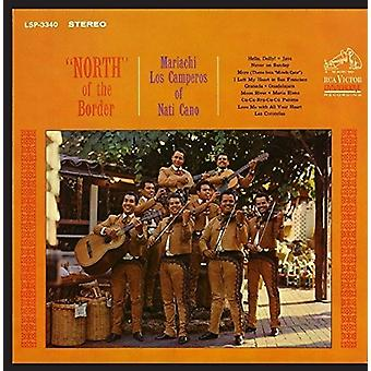 Mariachi Los Camperors of Nati Cano - North of the Border [CD] USA import