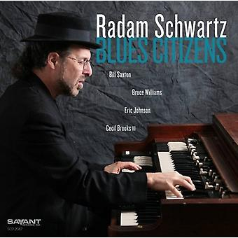 Radam Schwartz - Blues borgere [CD] USA import