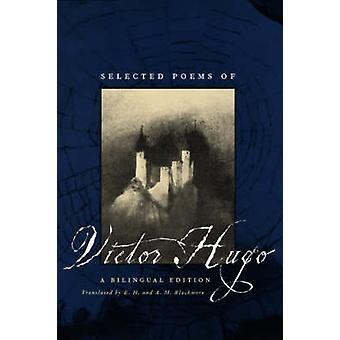 Selected Poems of Victor Hugo - A Bilingual Edition by Victor Hugo - E