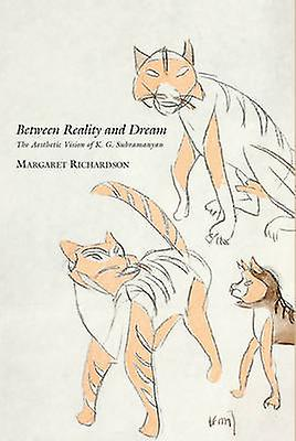 Between Reality and Dream - The Aesthetic Vision of K. G. Subramanyan